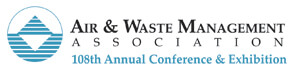 Air & Waste Management Association 108th Annual Conference