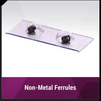 Non-metal Ferrules