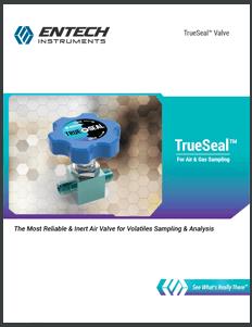 TrueSeal<sup>TM</sup> Valve - For Air & Gas Sampling