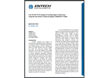 Fast US EPA TO15 Analysis Providing Higher Productivity using the new Entech 7200A and Agilent 7890B/5977 GCMS