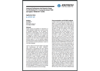 Improved Performance And Dynamic Range For EPA Method TO-15 using the Entech 7200 and Agilent 7890B/5977 GCMS